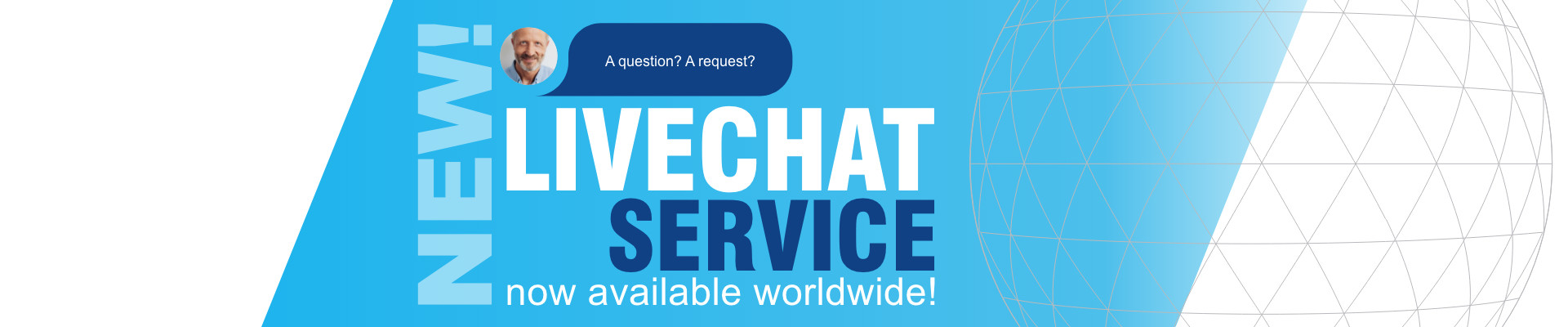 Livechat available Worldwide