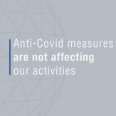 ANTI-COVID MEASURES ARE NOT AFFECTING OUR ACTIVITIES